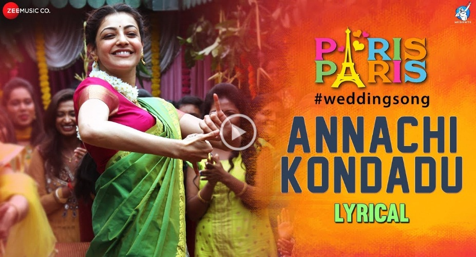 Annachi Kondadu Lyrical Video – Paris Paris