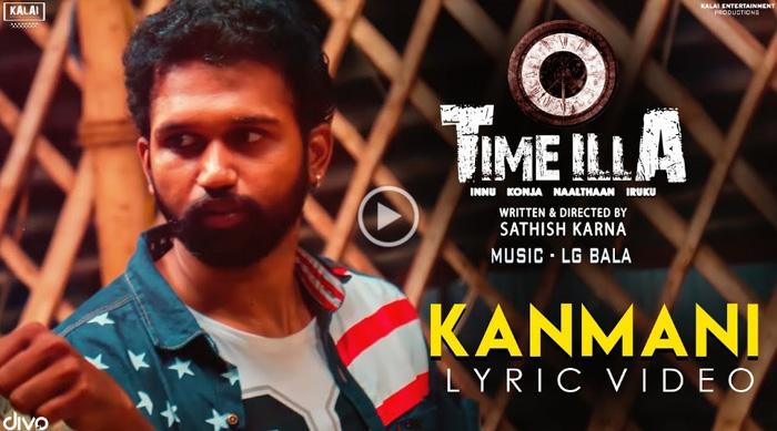 Time Illa – Kanmani Lyrical Video
