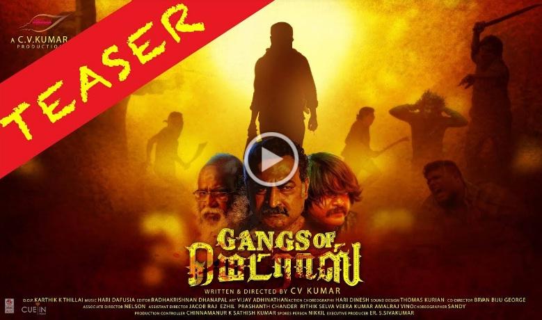 Gangs of Madras Teaser
