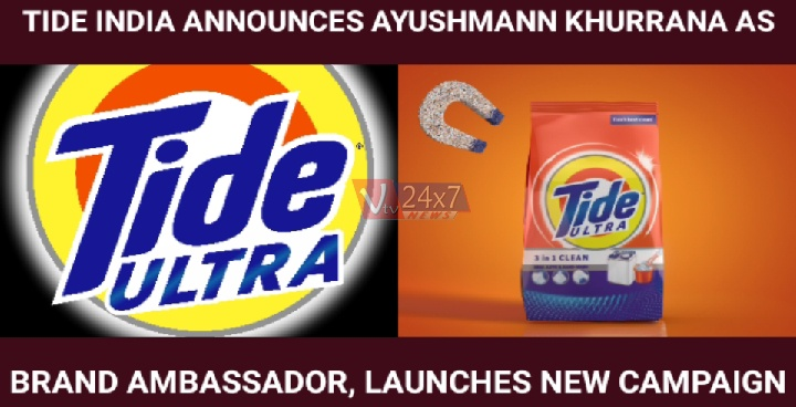 TIDE INDIA ANNOUNCES AYUSHMANN KHURRANA AS BRAND AMBASSADOR, LAUNCHES NEW CAMPAIGN
