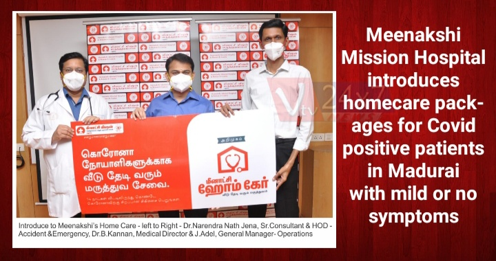 Meenakshi Mission Hospital introduces homecare packages for Covid positive patients in Madurai with mild or no symptoms